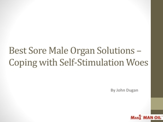 Best Sore Male Organ Solutions