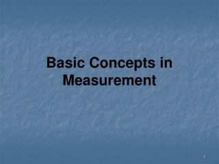 Basic Concepts in Measurement