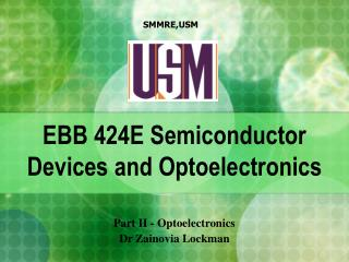 EBB 424E Semiconductor Devices and Optoelectronics