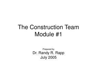 The Construction Team Module 1