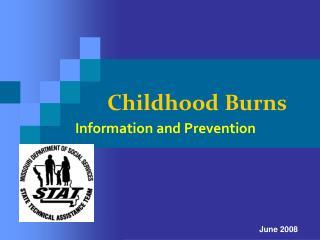 Childhood Burns