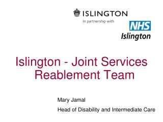 Islington - Joint Services Reablement Team