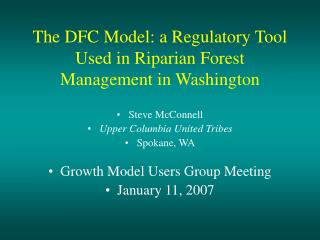 The DFC Model: a Regulatory Tool Used in Riparian Forest Management in Washington