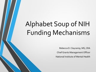 NIH  Funding  Mechanisms