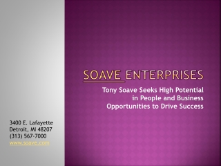 Tony Soave Seeks High Potential in People and Business Oppor