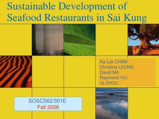 Sustainable Development of  Seafood Restaurants in Sai Kung