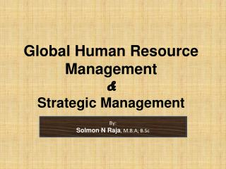 Global Human Resource Management   Strategic Management