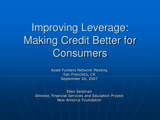 Improving Leverage: Making Credit Better for Consumers