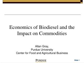 Economics of Biodiesel and the Impact on Commodities