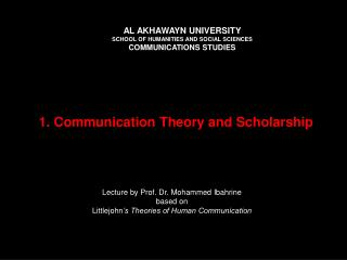 1. Communication Theory and Scholarship