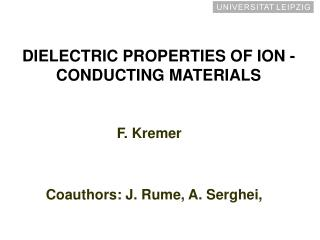 DIELECTRIC PROPERTIES OF ION -CONDUCTING MATERIALS