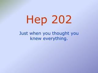 Hep 202