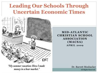 Leading Our Schools Through Uncertain Economic Times