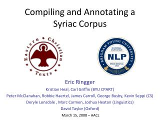 Compiling and Annotating a Syriac Corpus