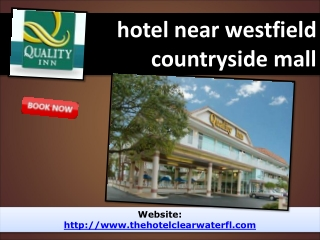 hotel near westfield countryside mall