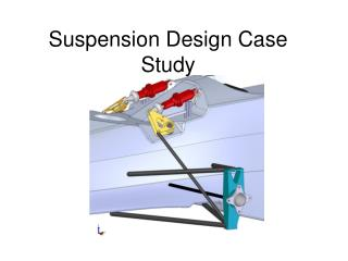 Suspension Design Case Study