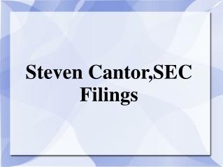 Steven Cantor,SEC Filings