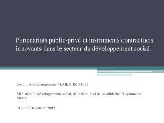 Partenariats public-priv  et instruments contractuels innovants dans le secteur du d veloppement social
