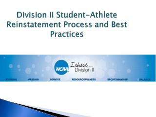 Division II Student-Athlete Reinstatement Process and Best Practices