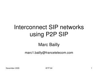 Interconnect SIP networks using P2P SIP