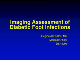 Imaging Assessment of Diabetic Foot Infections
