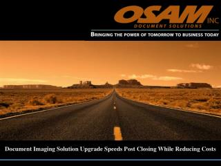 document imaging solution upgrade speeds post closing while