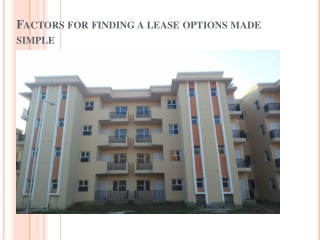 Factors for Finding a Lease Option Made Simple