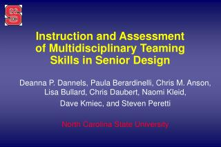 Instruction and Assessment of Multidisciplinary Teaming Skills in Senior Design