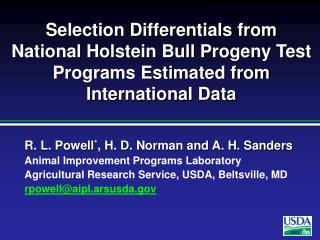 Selection Differentials from National Holstein Bull Progeny Test Programs Estimated from International Data