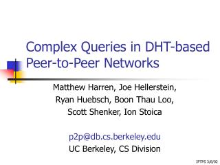 Complex Queries in DHT-based Peer-to-Peer Networks