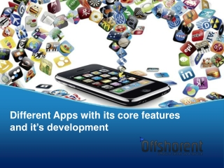 Types of mobile apps and core features