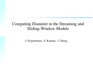 Computing Diameter in the Streaming and Sliding-Window Models