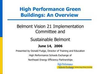 High Performance Green Buildings: An Overview