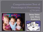 Comprehensive Test of Phonological Processing CTOPP
