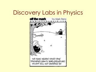 Discovery Labs in Physics
