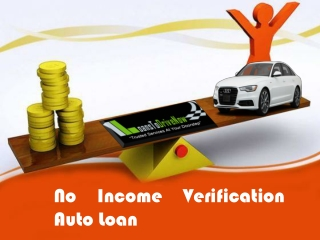 Get Auto Loan without Proof Of Income