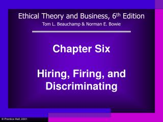 Chapter Six  Hiring, Firing, and Discriminating
