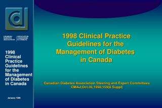 1998 Clinical Practice Guidelines for the  Management of Diabetes  in Canada
