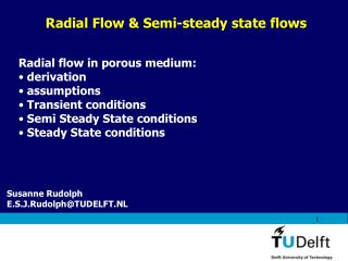 Radial Flow  Semi-steady state flows
