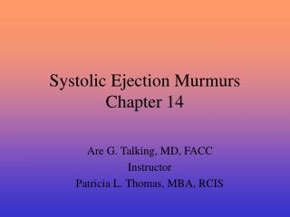Systolic Ejection Murmurs Chapter 14