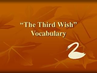The Third Wish  Vocabulary