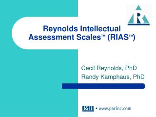 Reynolds Intellectual Assessment ScalesTM RIASTM