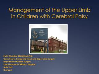 Management of the Upper Limb in Children with Cerebral Palsy