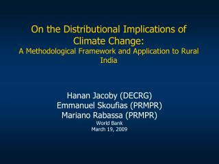 On the Distributional Implications of Climate Change: A Methodological Framework and Application to Rural India