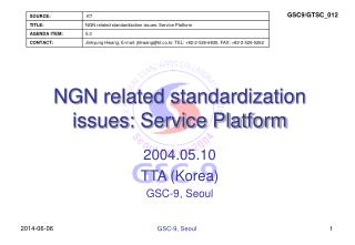 NGN related standardization issues: Service Platform