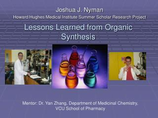 Lessons Learned from Organic Synthesis