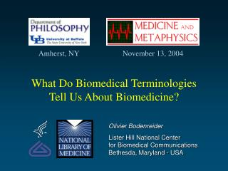 What Do Biomedical Terminologies Tell Us About Biomedicine