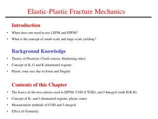 Elastic-Plastic Fracture Mechanics