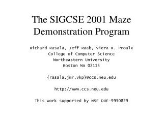 The SIGCSE 2001 Maze Demonstration Program