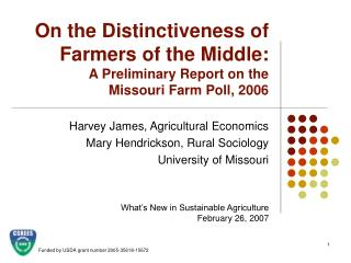 On the Distinctiveness of Farmers of the Middle: A Preliminary Report on the  Missouri Farm Poll, 2006